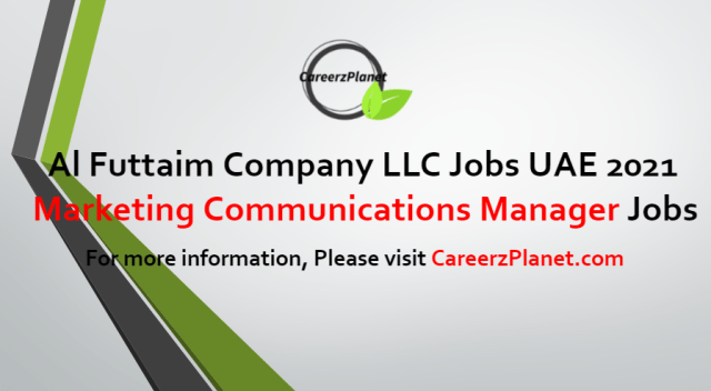 Marketing Communications Manager Jobs in UAE 18 Jul 2021