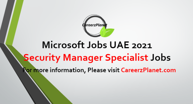 Security Manager Specialist Jobs in UAE 08 Jul 2021