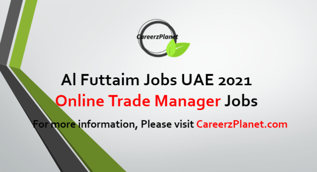 Online Trade Manager Jobs in UAE 08 Jul 2021