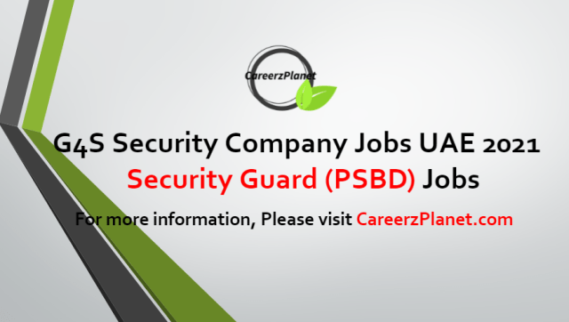 Security Guard (PSBD) Jobs in UAE 18 Jul 2021