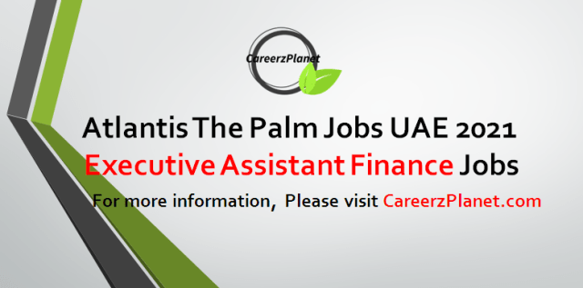 Executive Assistant Finance Jobs in UAE 27 Aug 2021