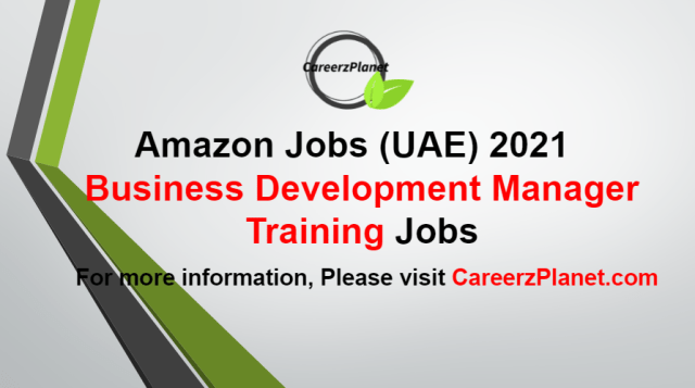 Business Development Manager - Training Jobs in UAE 25 Aug 2021