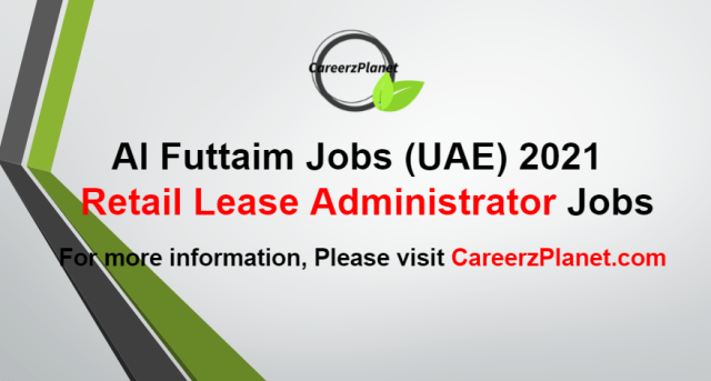 Retail Lease Administrator Jobs in UAE 21 Aug 2021