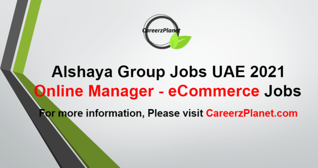 Online Manager - eCommerce Jobs in UAE 19 Aug 2021