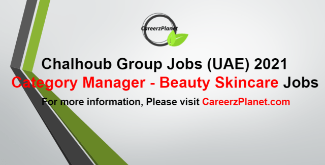 Category Manager - Beauty Skincare Jobs in UAE 30 Aug 2021