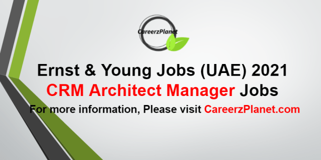 CRM Architect Manager Jobs in UAE 30 Aug 2021
