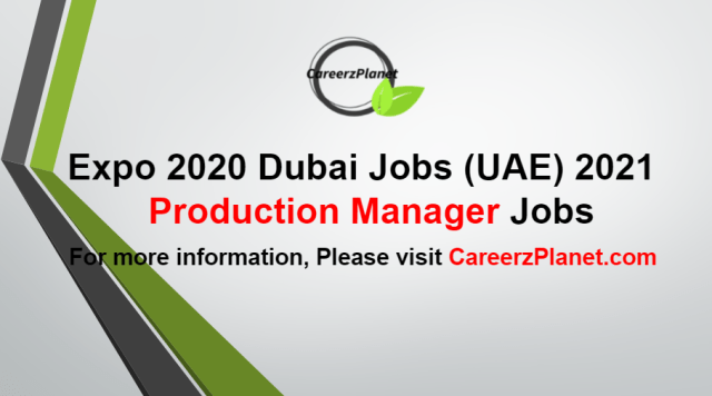 Production Manager Jobs in UAE 20 Aug 2021