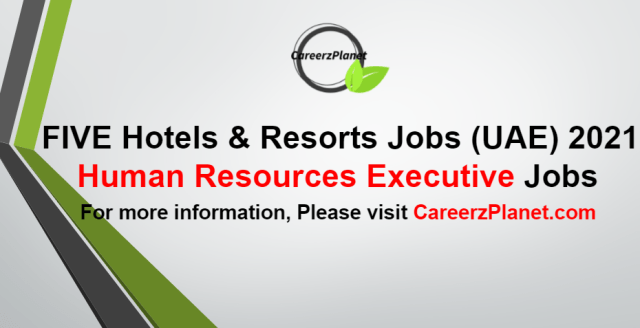 Human Resources Executive Jobs in UAE 30 Aug 2021