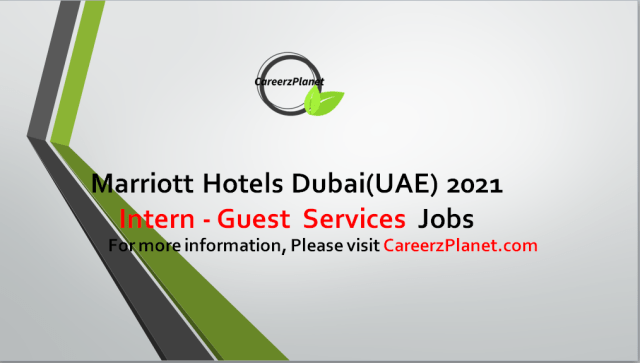 Internship Program at Marriott International Hotels UAE 28 Aug 2021 1-Intern - Guest Services Full Time Dubai, United Arab Emirates  Job Summary: A- To be considered for an internship, you must be a current college or university student. B- Build upon your classroom studies through our Hotel Internship Program opportunities. C- You will learn first-hand about a hotel's operations. Our Hotel Internship Program allows you to truly experience the industry from the ground up, where our founders and many of our leaders began. D- You will get immersed in Marriott's culture and business and find your true calling in the travel industry. E- Our internships are typically available in many different areas of the hotel. By gaining hands-on experience in the exciting world of hotel management, you'll be better prepared to pursue opportunities post graduation.  For more details, please scroll down & see the details.  Last Date to Apply: Sep-15-2021  Marriott Hotel Careers - United Arab Emirates Apply at CareerzPlanet.com