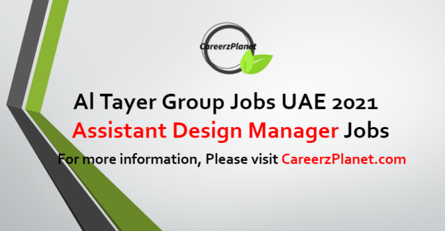 Assistant Design Manager Jobs in UAE 23 Aug 2021