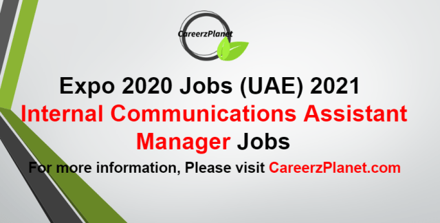 Assistant Manager - Internal Communications Jobs in UAE 10 Sep 2021