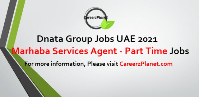 Marhaba Services Agent (PART TIME) Jobs in UAE 13 Sep 2021
