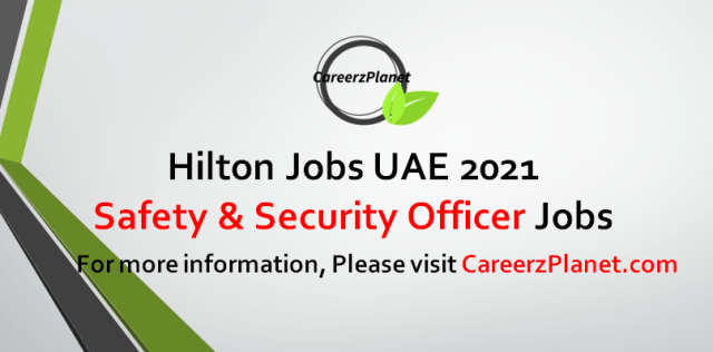 Safety & Security Officer Jobs in UAE 16 Sep 2021