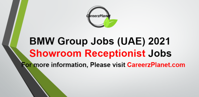 Showroom Receptionist Jobs in UAE 14 Sep 2021  Apply at CareerzPlanet.com