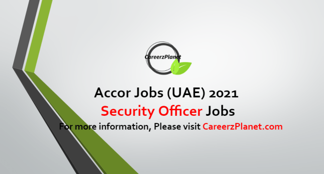 Security Officer Jobs in UAE 08 Oct 2021
