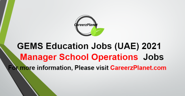Manager School Operations Jobs UAE 05 Oct 2021