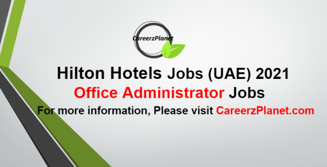 Office Administrator Jobs in UAE 09 Oct 2021