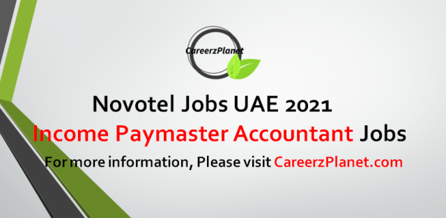 Income & Paymaster Accountant Jobs in UAE 03 Oct 2021