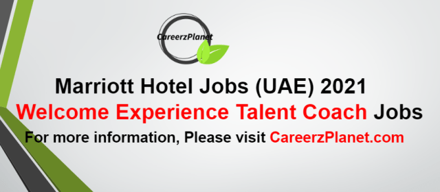 Welcome Experience Talent CoachJobs in UAE 03 Oct 2021