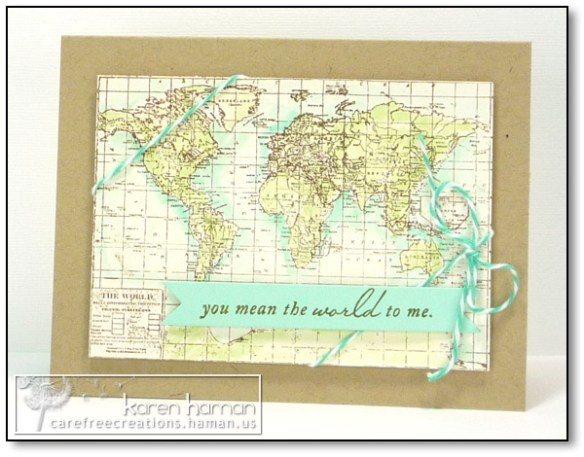 by karen @ carefree creations - You Mean the World to Me