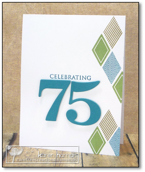 Celebrating 75 - by karen @ carefree creations