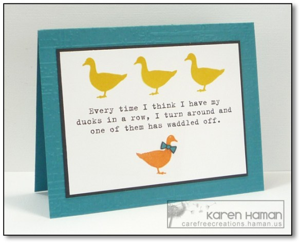 Get My Ducks in a Row | by karen @ carefree creations