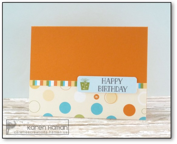 Birthday Card in Minutes | by karen h @ carefree creations