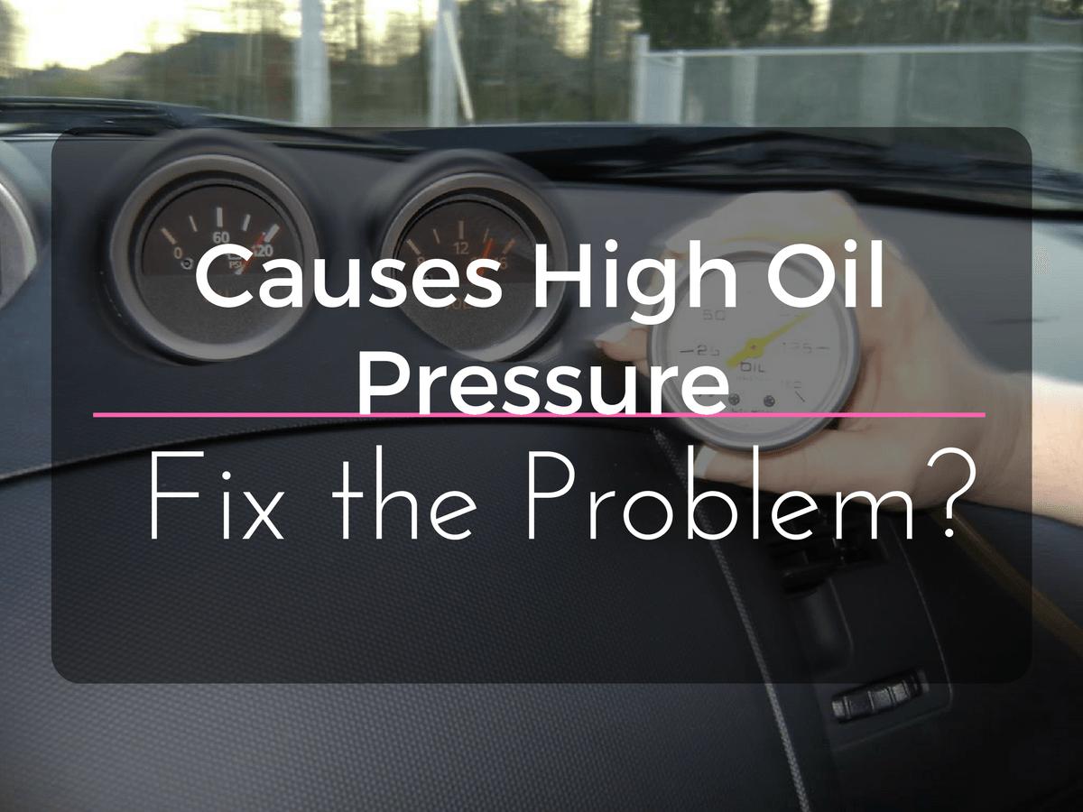 High Oil Pressure