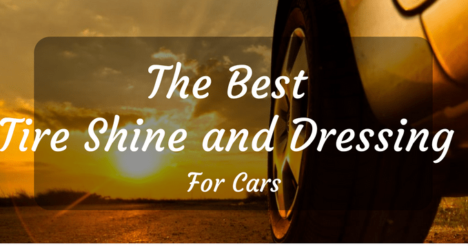The best tire shine and dressing
