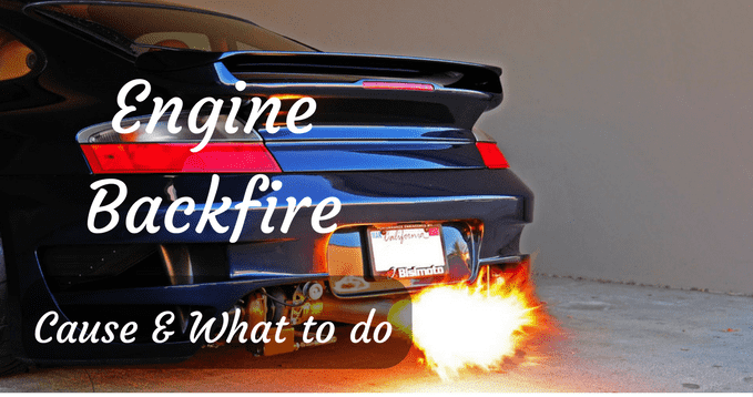 Care my cars | Engine Backfire - Cause and What to do