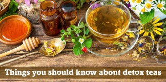 Things You Should Know About Detox Teas
