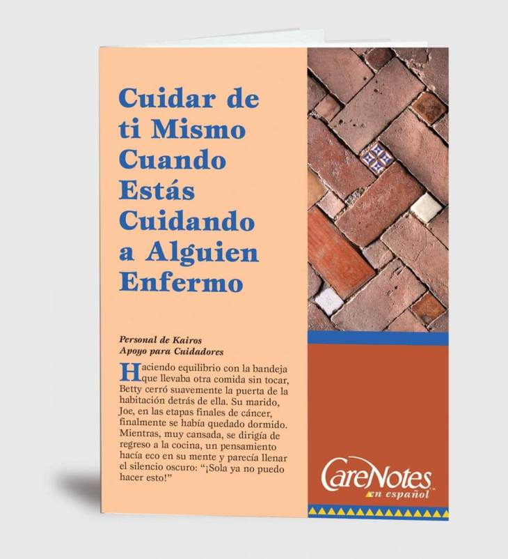 Caring for Yourself When You're Caring for Someone Ill Spanish Version