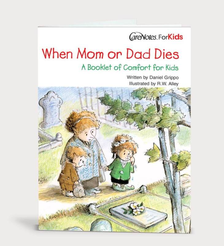 When Mom or Dad Dies–A Booklet of Comfort for Kids