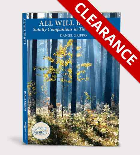 All Will Be Well: Saintly Companions in Times of Suffering