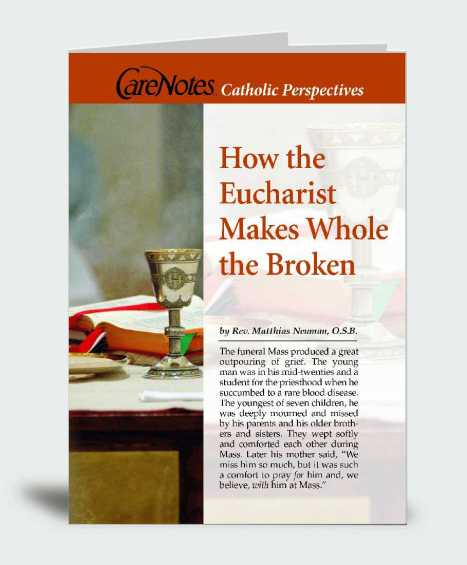 How the Eucharist Makes Whole the Broken