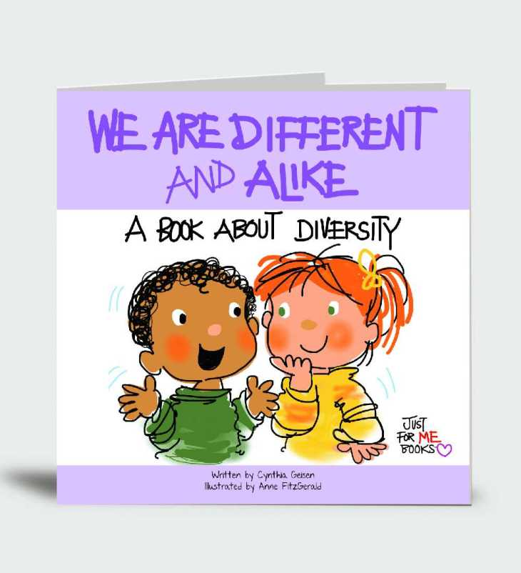 We Are Different And Alike: A Book About Diversity… Just for Me!