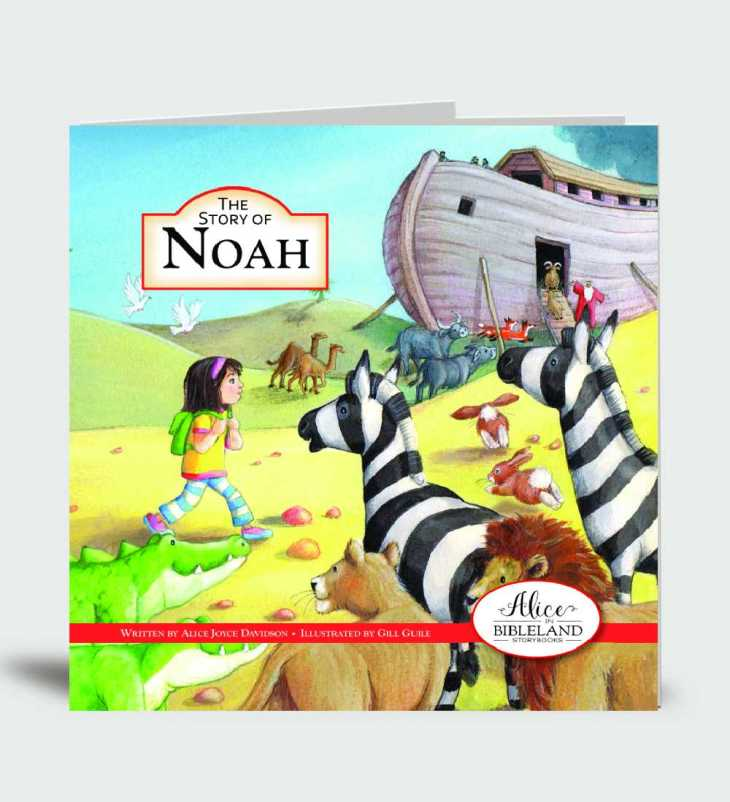 The Story of Noah…Alice in Bibleland Storybook
