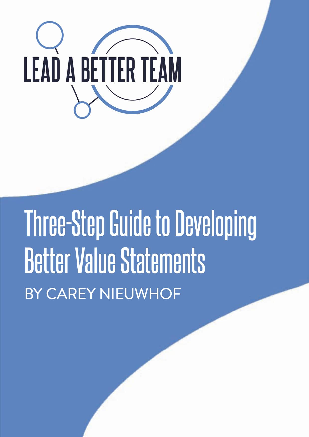 3 Step Guide to Developing Better Value Statements Cover Page