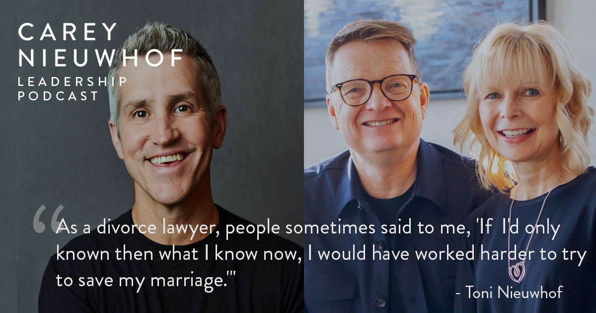 CNLP 390: Jon Acuff Interviews Toni and Carey Nieuwhof on How Their Marriage Almost Crumbled Under the Weight of Life and Leadership, Their Best Advice For Struggling Couples, and Toni's Top Insights as a Divorce Attorney