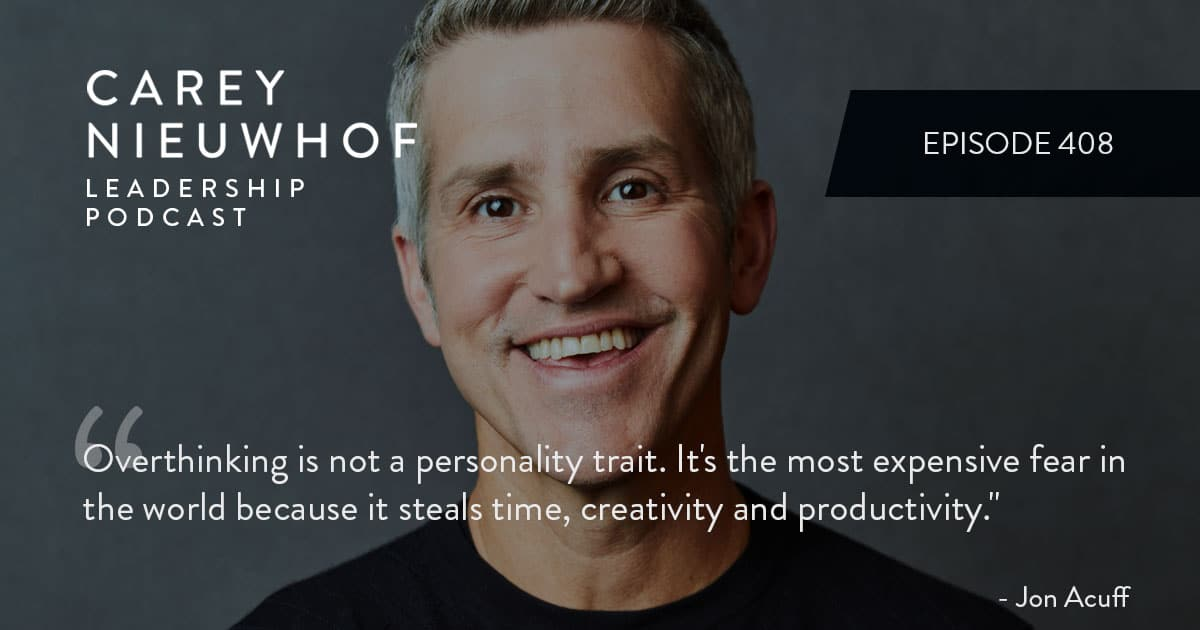 CNLP 408: Jon Acuff on Reinventing Yourself During Crisis, Pro Tips on How to Create Better Content Online, and the Surprising Solution to Overthinking