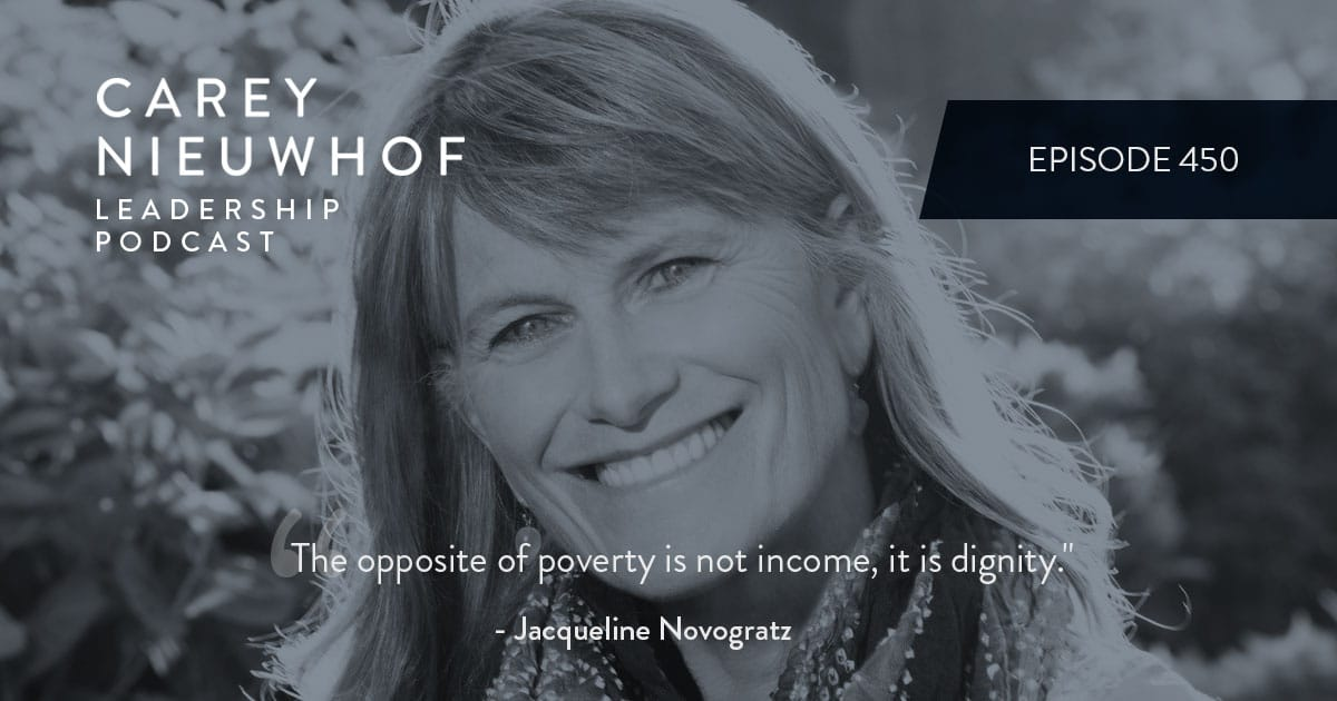 CNLP 450: Jacqueline Novogratz on How to Actually Change the World, What Young Leaders Should Do if They Want to Make an Impact, and Why Money Doesn't Solve Poverty