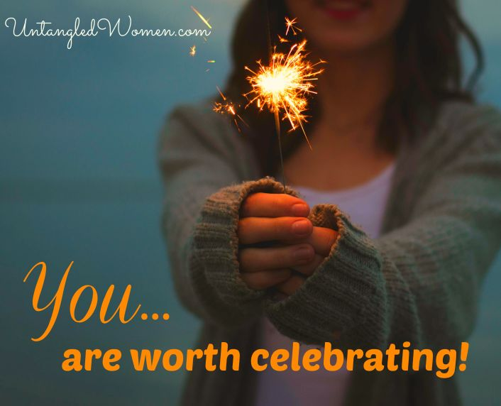 you are worth celebrating