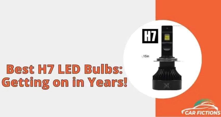 Best H7 LED Bulbs