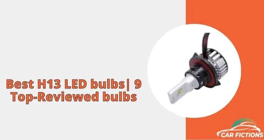 Best H13 LED bulbs