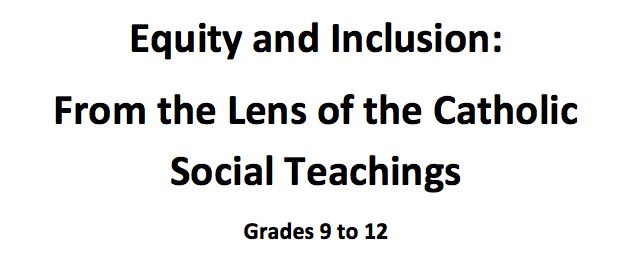 Equity and Inclusion: From the Lens of the Catholic Social Teachings