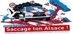 Saccage ton Alsace !