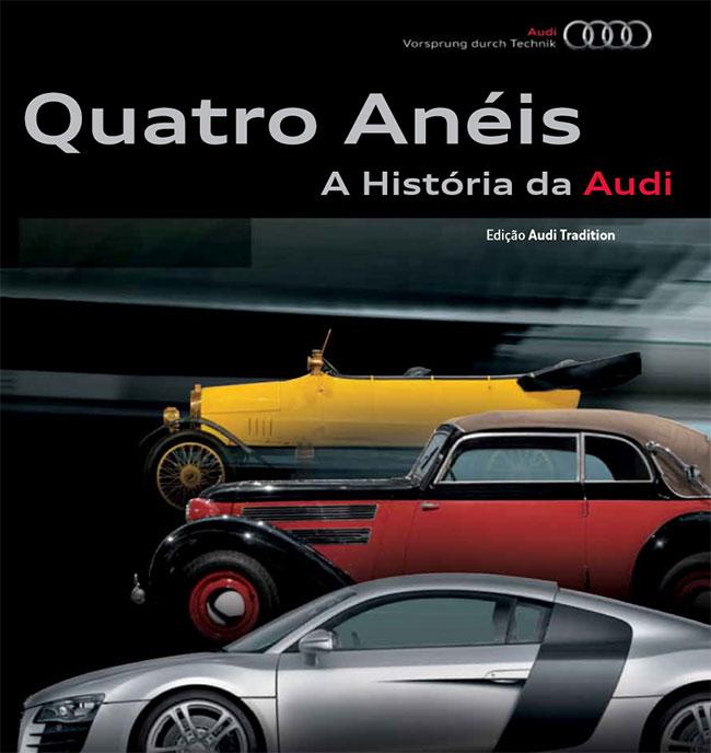Capa do Livro Quatro Anéis, a História da Audi
