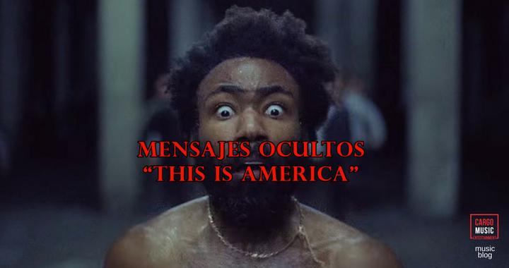 todos los mensajes de this is america