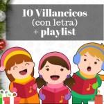 10 Villancicos en español (con letra) + playlist para tu fiesta de navidad