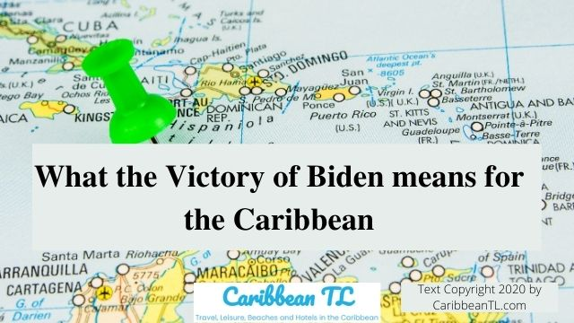 What the Victory of Biden means for the Caribbean